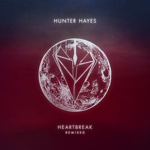 Heartbreak (Remixed) by Hunter Hayes