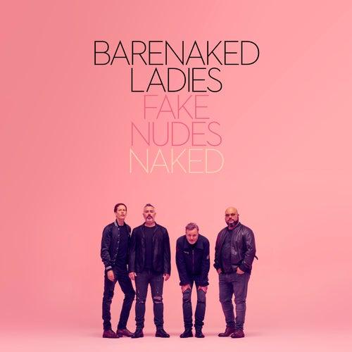 Fake Nudes: Naked by Barenaked Ladies