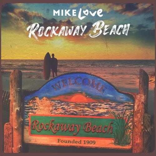 Rockaway Beach by Mike Love