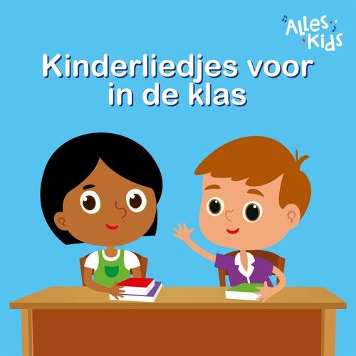 Kinderliedjes voor in de klas von Alles Kids