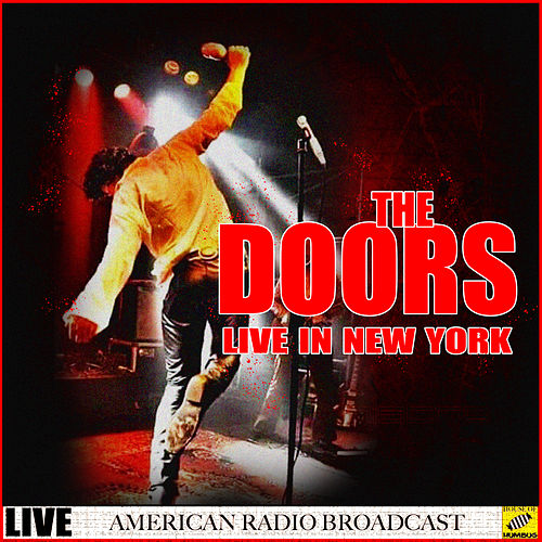 The Doors Live in New York (Live) von The Doors