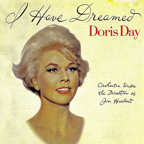 I Have Dreamed-Listen to Day (Remastered) von Doris Day