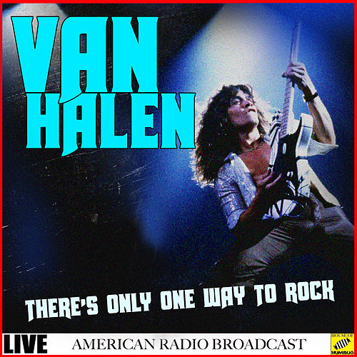 There's Only One Way To Rock (Live) de Van Halen