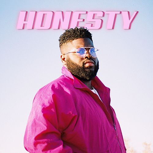 Honesty by Pink Sweat$