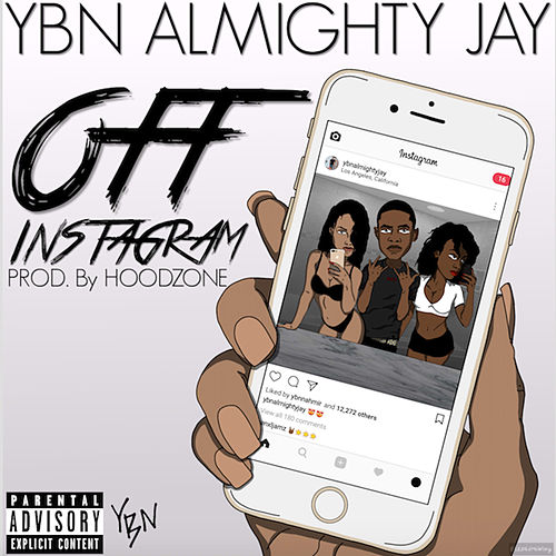 Off Instagram by YBN Almighty Jay