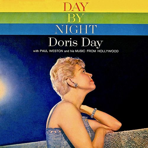 Day By Day • Day By Night (Remastered) van Doris Day