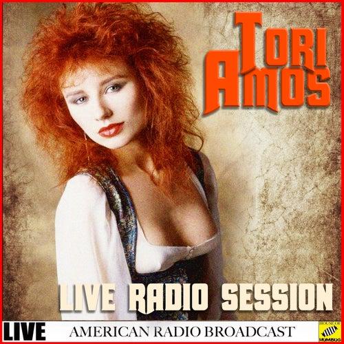 Tori Amos - Live Radio Broadcast (Live) von Tori Amos