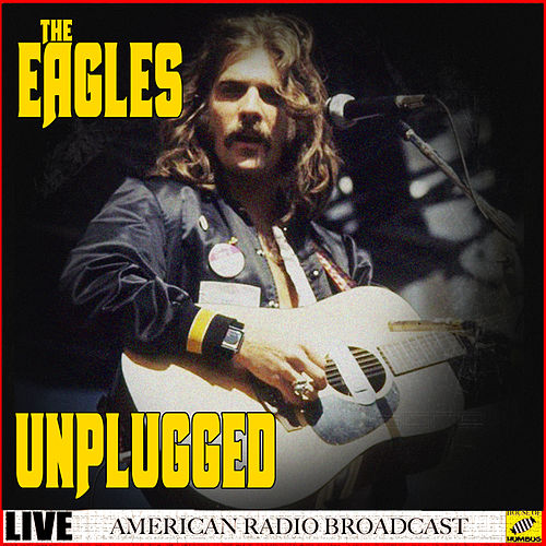 The Eagles - Unplugged (Live) by Eagles
