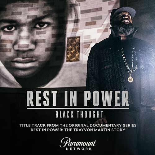 Rest In Power von Black Thought