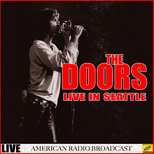 The Doors Live Seattle (Live) von The Doors