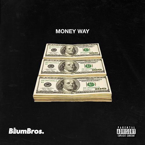 Money Way by BlumBros