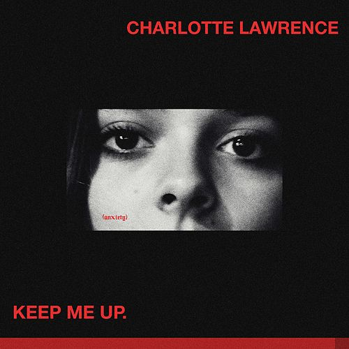 Keep Me Up by Charlotte Lawrence