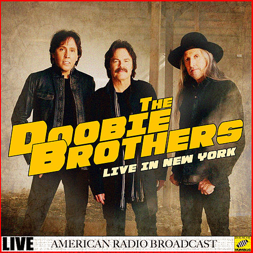 The Doobie Brothers Live in New York (Live) de The Doobie Brothers