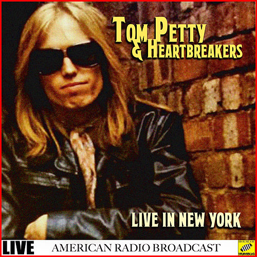 Tom Petty & The Heartbreakers - Live in New York (Live) de Tom Petty