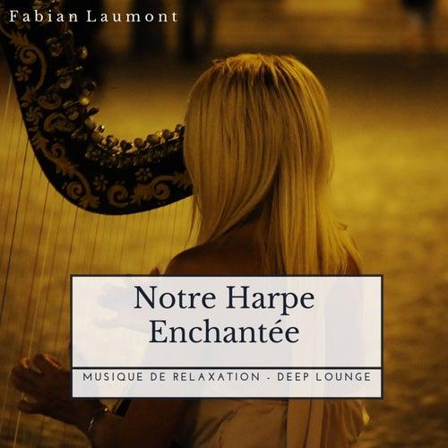 Notre Harpe Enchantée (Version Magique) von Fabian Laumont