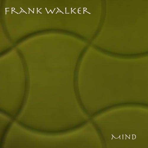 Mind von Frank Walker