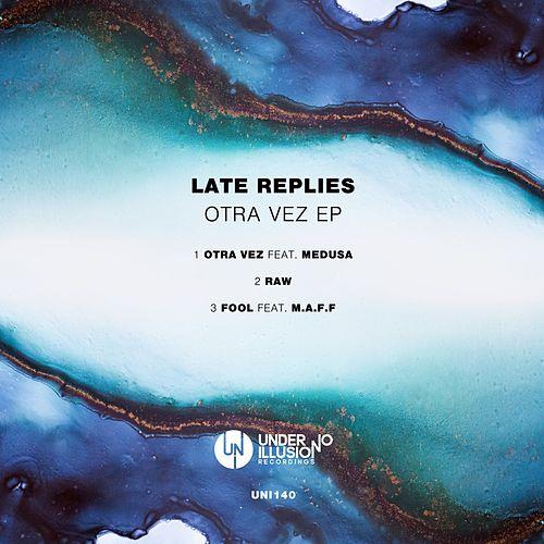Otra Vez EP by Late Replies