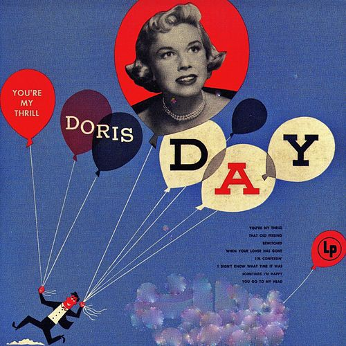 You're My Thrill! (Remastered) van Doris Day