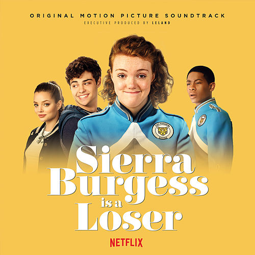 Sierra Burgess is a Loser (Original Netflix Sound Track) de Various Artists