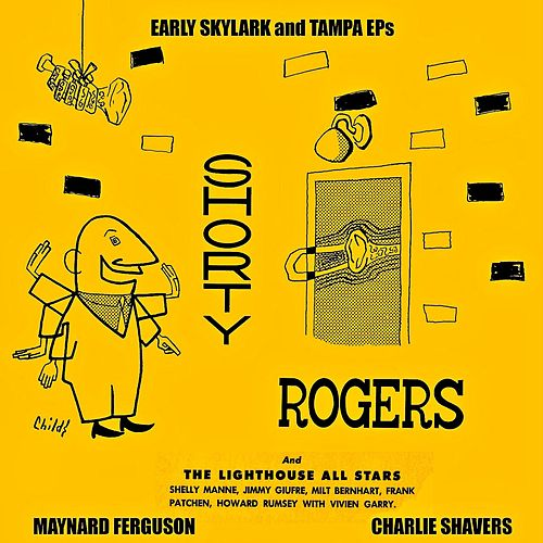 Early Skylark And Tampa EPs (Remastered) by Shorty Rogers