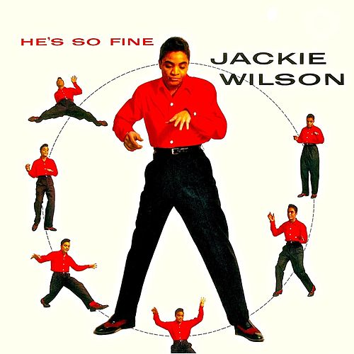 He's So Fine! (Remastered) von Jackie Wilson