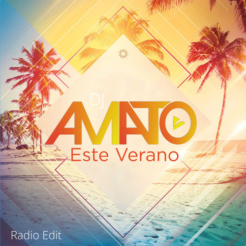 Este Verano (Radio edit) by DJ Amato