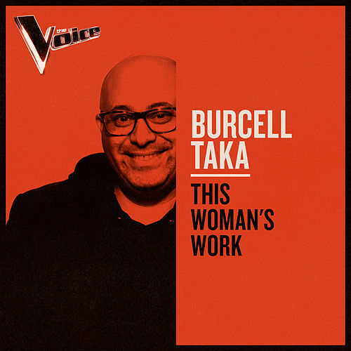 This Woman's Work (The Voice Australia 2019 Performance / Live) by Burcell Taka