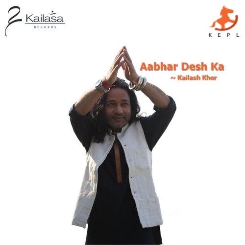 Aabhar Desh Ka de Kailash Kher