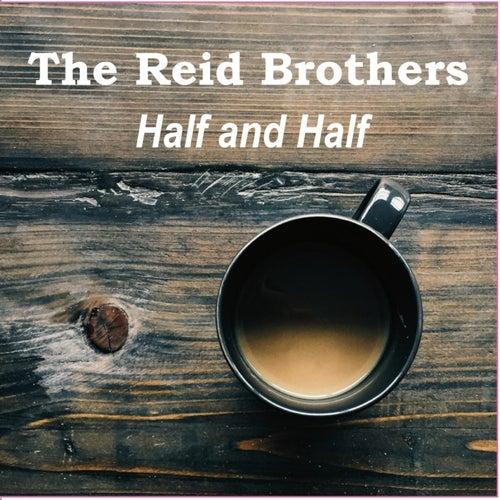 Half and Half de The Reid Brothers