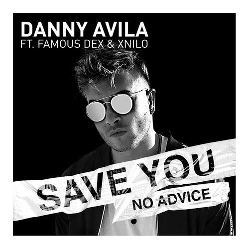Save You (No Advice) by Danny Avila
