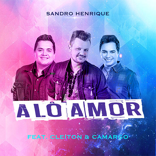 Alô Amor von Sandro Henrique