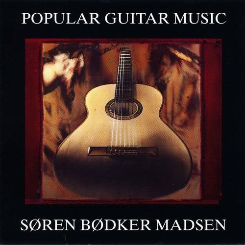 Popular Guitar Music by Søren Bødker Madsen