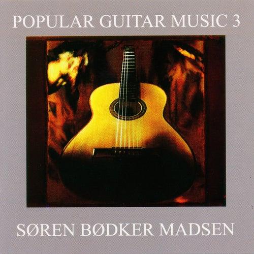 Popular Guitar Music 3 de Søren Bødker Madsen
