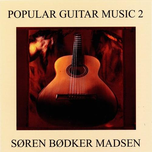 Popular Guitar Music 2 von Søren Bødker Madsen