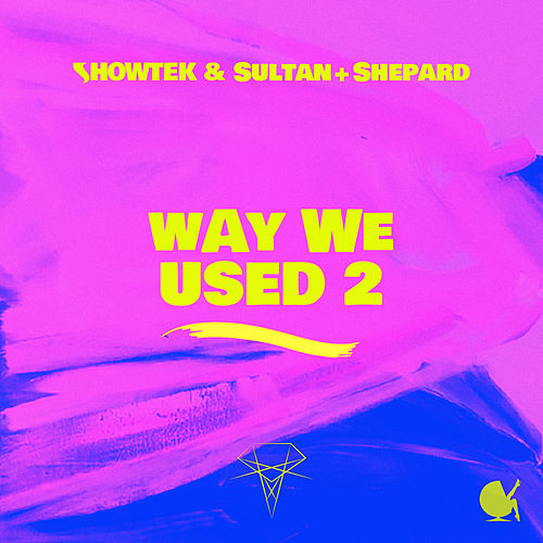 Way We Used 2 by Showtek