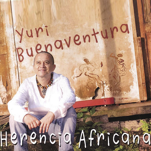 Herencia Africana de Yuri Buenaventura