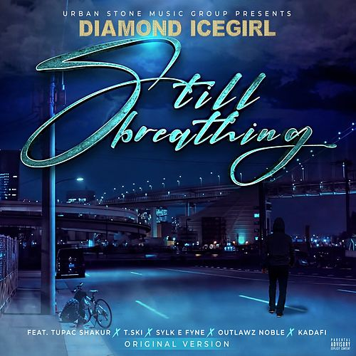 Still Breathing von Diamond Icegirl