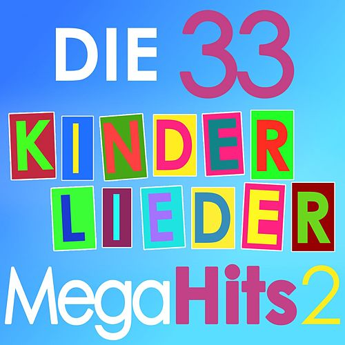 Die 33 Kinderlieder Mega Hits, Vol. 2 de Various Artists