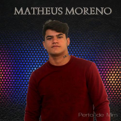 Perto de Mim de Matheus Moreno