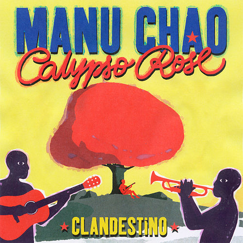 Clandestino (feat. Calypso Rose) by Manu Chao