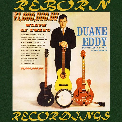 $1,000,000.00 Worth of Twang (HD Remastered) von Duane Eddy