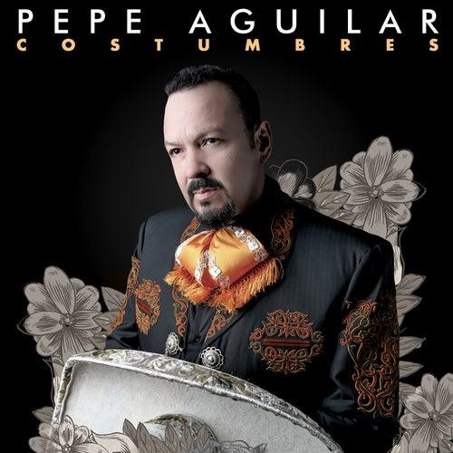 Costumbres de Pepe Aguilar