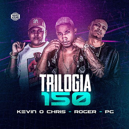Trilogia 150 by Mc Roger