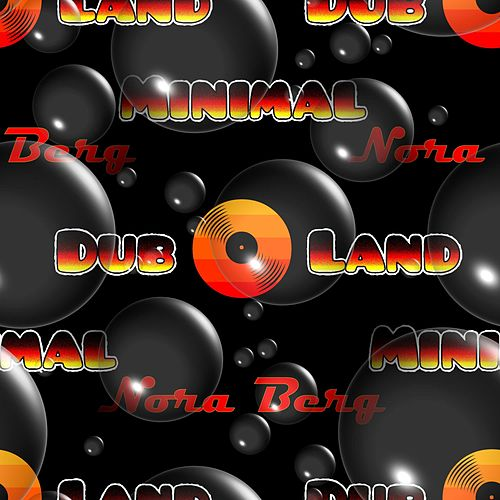 Minimal Dub Land by Nora Berg