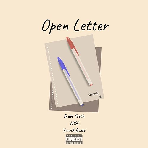 Open Letter by B Dot Fresh