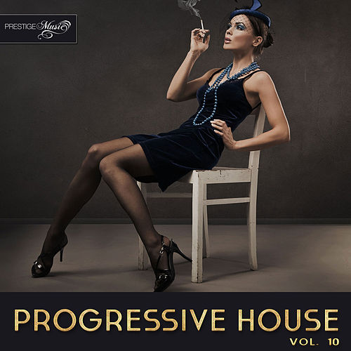 Progressive House, Vol. 10 de Various Artists