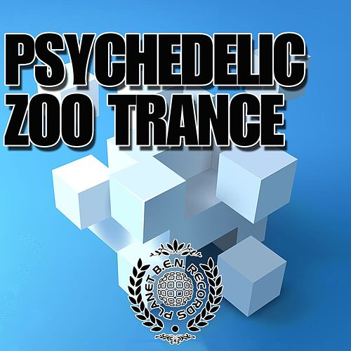 Psychedelic Zoo Trance de Various Artists