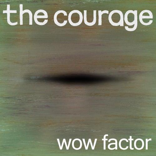 Wow Factor de Courage