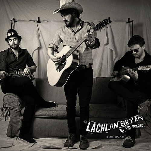 The Road de Lachlan Bryan and The Wildes