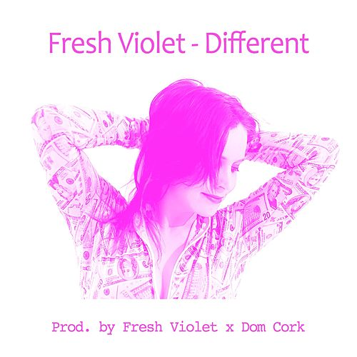 Different by Fresh Violet